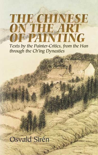 The Chinese on the Art of Painting, Osvald Sirén