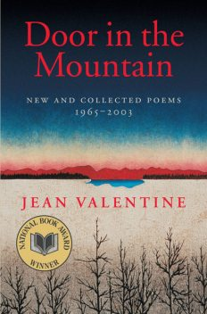 Door in the Mountain, Jean Valentine