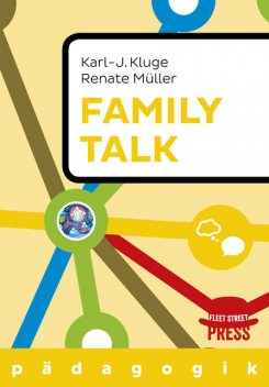 Family Talk, Renate Müller, Karl J. Kluge