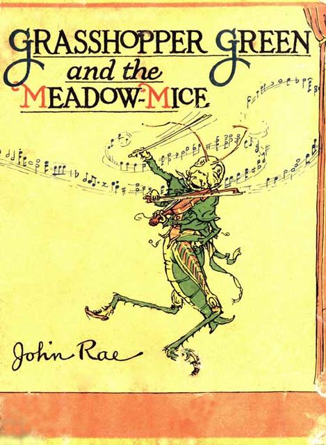 Grasshopper Green and the Meadow Mice, John Rae
