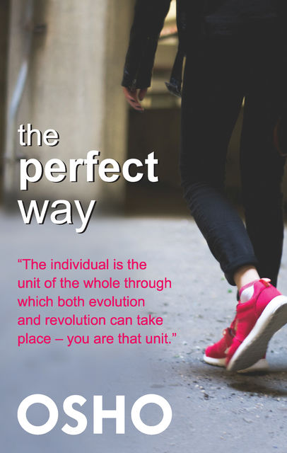 The Perfect Way, Osho