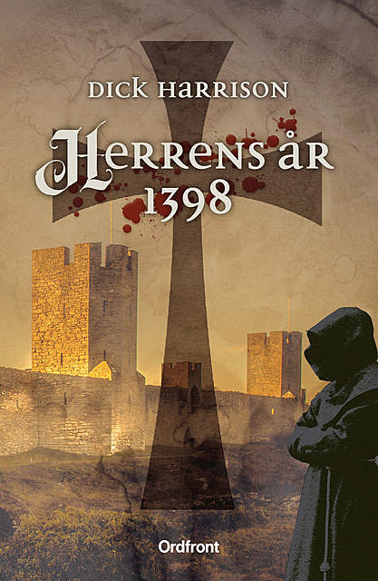 Herrens år 1398, Dick Harrison