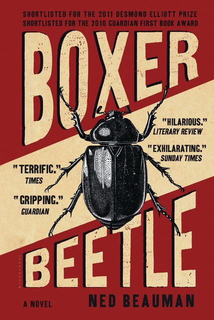 Boxer, Beetle, Ned Beauman