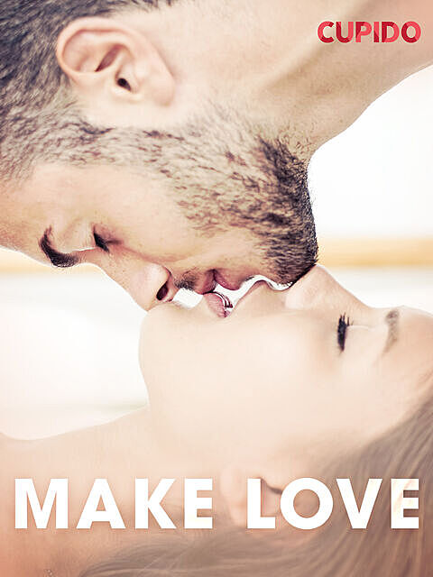 Make love, Others Cupido