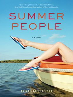 Summer People, Brian Groh