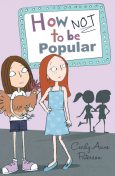 How Not to be Popular, Cecily Anne Paterson