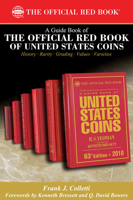 A Guide Book of the Official Red Book of United States Coin, Frank J.Colletti