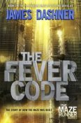 The Fever Code, James Dashner