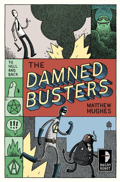 The Damned Busters, Matthew Hughes