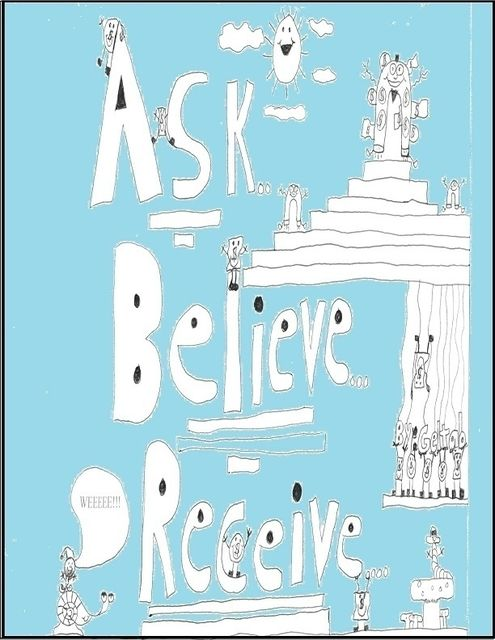 Ask, Believe, Receive, Geltab