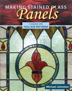 Making Stained Glass Panels, Michael Johnston