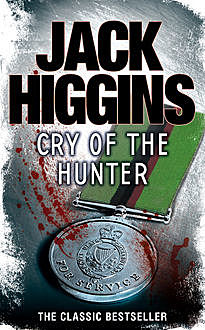 Cry of the Hunter, Jack Higgins