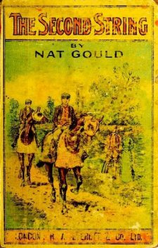 The Second String, Nat Gould