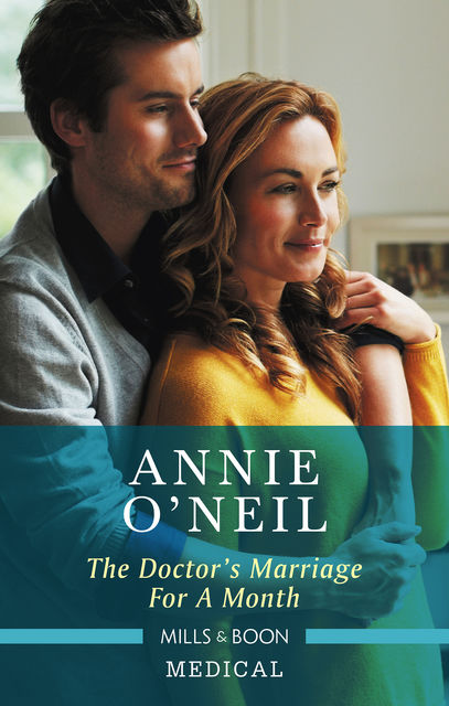 The Doctor's Marriage For A Month, Annie O'Neil