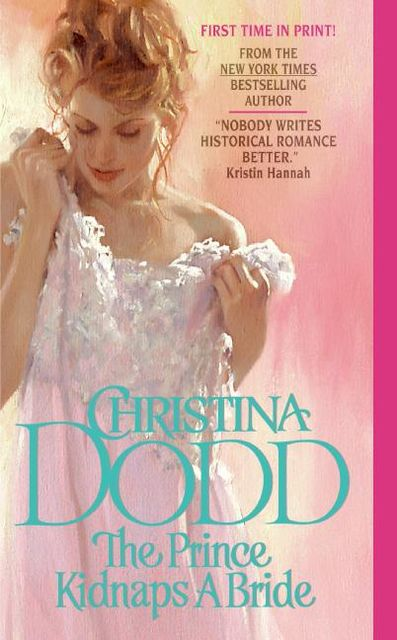 The Prince Kidnaps a Bride, Christina Dodd