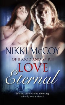 Love Eternal, Nikki McCoy