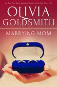 Marrying Mom, Olivia Goldsmith