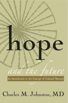 Hope and the Future, Charles Johnston