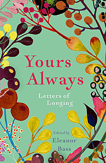 Yours Always, Eleanor Bass