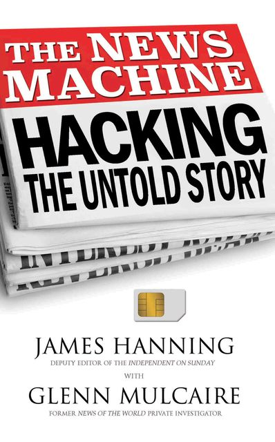 The News Machine, James Hanning