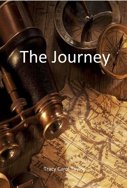 The Journey, Tracy Carol Taylor