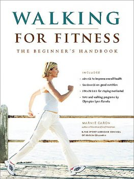 Walking for Fitness, Marnie Caron