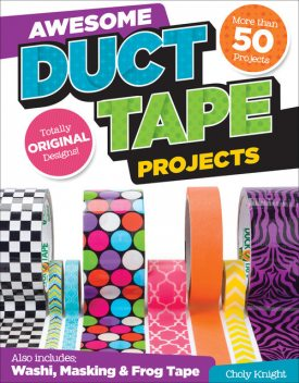 Awesome Duct Tape Projects, Choly Knight