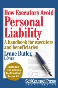 How Executors Avoid Personal Liability, Lynne Butler