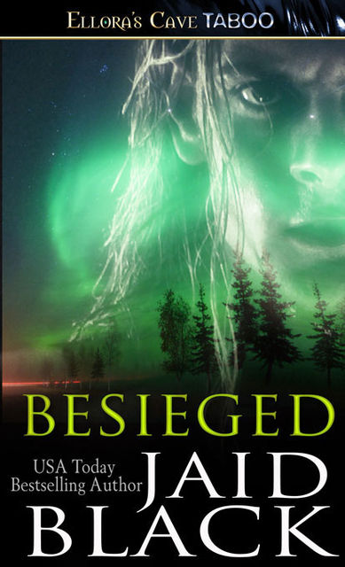 Besieged, Jaid Black