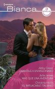 Chantaje a un millonario – Más que una aventura – El implacable italiano, Abby Green, Julia James, Christina Hollis