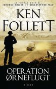 Operation Ørneflugt, Ken Follett