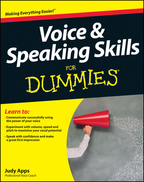 Voice and Speaking Skills For Dummies, Judy Apps