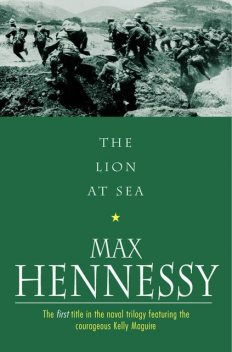 The Lion At Sea, Max Hennessy