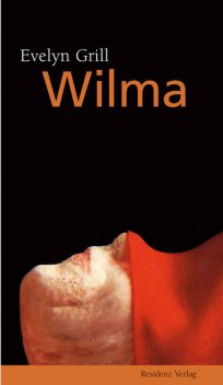 Wilma, Evelyn Grill
