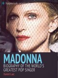 Madonna: Biography of the World's Greatest Pop Singer, Karen Lac