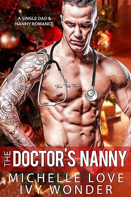 The Doctor's Nanny, Michelle Love, Ivy Wonder