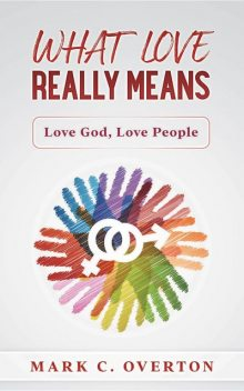 What Love Really Means, Mark Overton