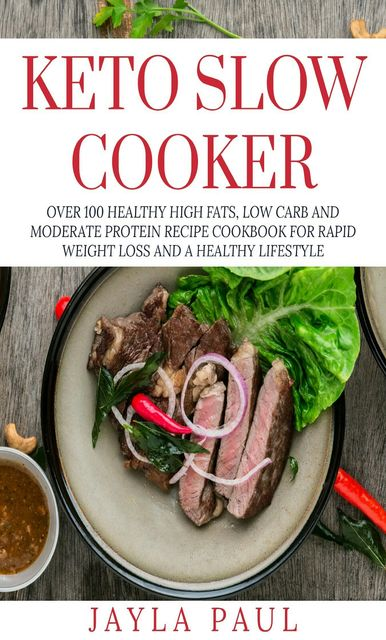 Keto Slow Cooker, Jayla Paul