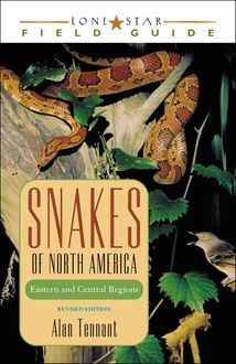 Snakes of North America, Alan Tennant