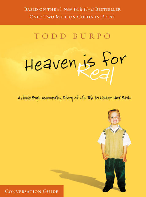 Heaven Is For Real Conversation Guide, Todd Burpo