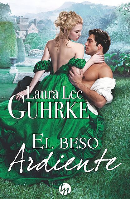 El beso ardiente, Laura Lee Guhrke