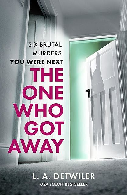 The One Who Got Away, L.A. Detwiler