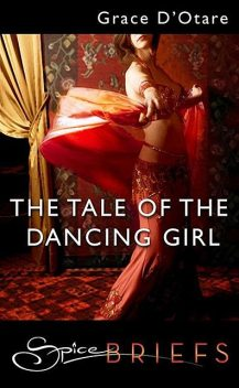 The Tale Of The Dancing Girl, Grace D'Otare
