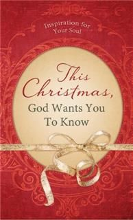 This Christmas, God Wants You to Know, Shanna D. Gregor