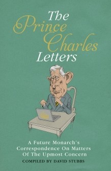The Prince Charles Letters, David Stubbs