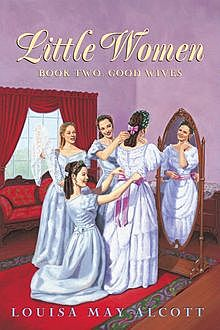 Good Wives, Louisa May Alcott