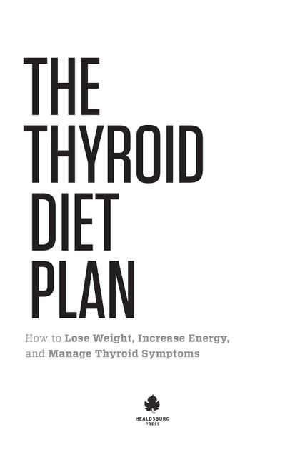 Thyroid Diet Plan, Healdsburg Press