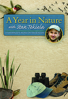 A Year in Nature with Stan Tekiela, Stan Tekiela