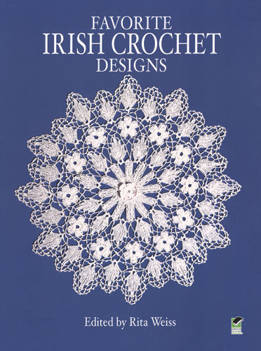 Favorite Irish Crochet Designs, Rita Weiss