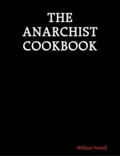 The Anarchist Cookbook, William Powell